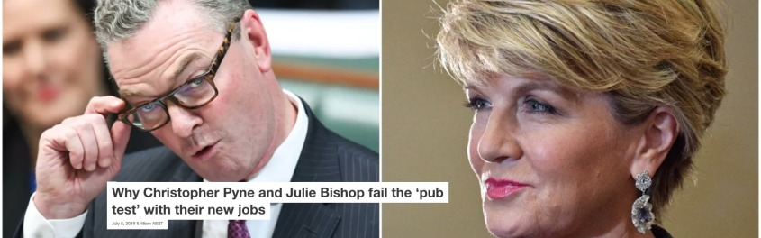 Screenshot_2019-07-05 Why Christopher Pyne and Julie Bishop fail the 'pub test' with their new jobs.jpg