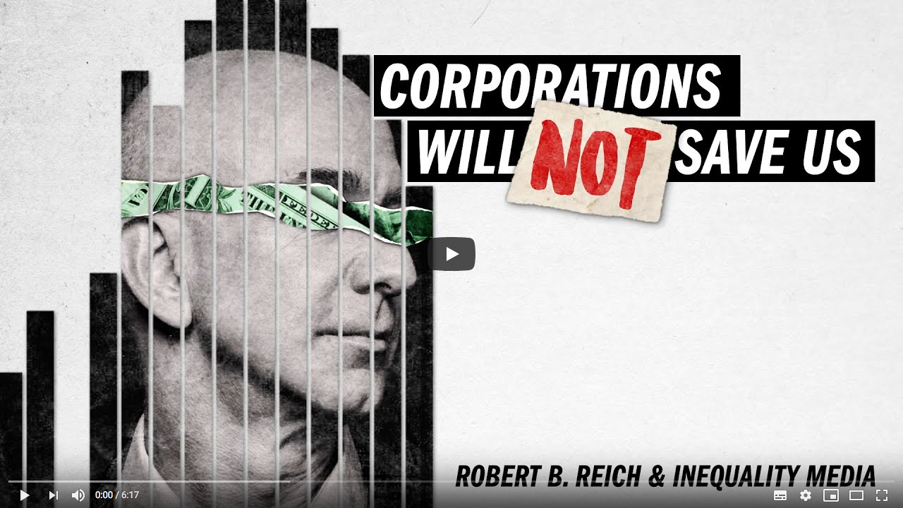 Screenshot_2020-05-08 Corporations Will Not Save Us from the Coronavirus with Robert Reich.png