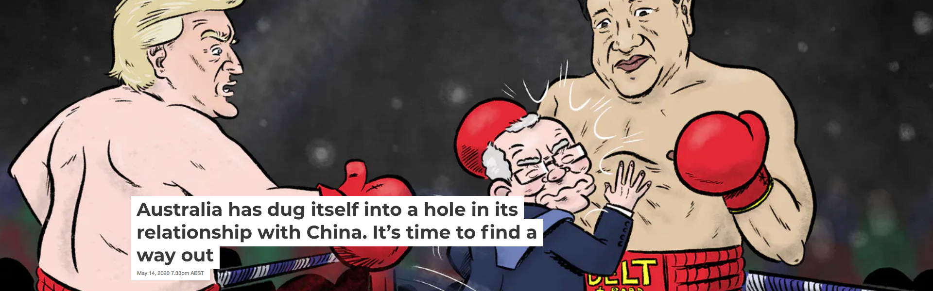 Screenshot_2020-05-15 Australia has dug itself into a hole in its relationship with China It's time to find a way out
